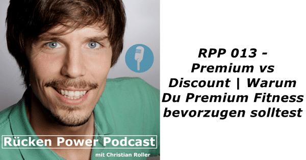 Premium vs. Discount | Warum Du Premium Fitness bevorzugen solltest